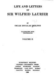 Cover of: Life and letters of Sir Wilfrid Laurier
