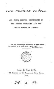 Cover of: The Norman people and their existing descendants in the British dominions and the United States of America ... |
