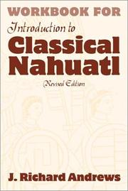 Cover of: Workbook for Introduction to Classical Nahuatl
