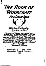 Cover of: The book of woodcraft and Indian lore