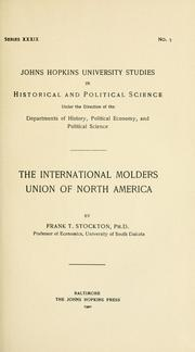 Cover of: The International Molders Union of North America | T. H. White