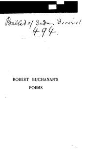 Cover of: The poetical works of Robert Buchanan ..