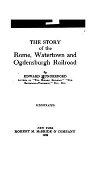 Cover of: The story of the Rome, Watertown and Ogdensburgh railroad