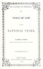 Cover of: No slavery in Nebraska: The voice of God against national crime.