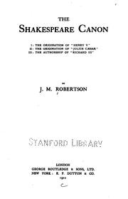 Cover of: The Shakespeare canon | John Mackinnon Robertson