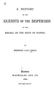 Cover of: A history of the Huguenots of the dispersion at the recall of the Edica of Nantes