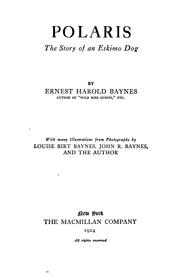Cover of: Polaris, the story of an Eskimo dog | Ernest Harold Baynes