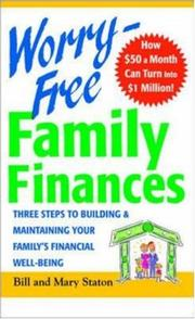 Cover of: Worry-Free Family Finances | Bill Staton