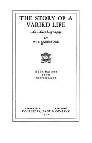 Cover of: The story of a varied life | W. S. Rainsford