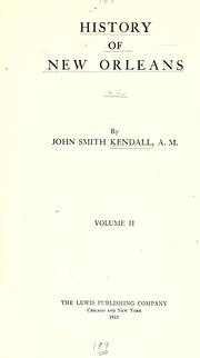 Cover of: History of New Orleans by John Smith Kendall