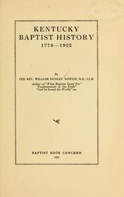 Cover of: Kentucky Baptist history, 1770...1922 | William Dudley Nowlin