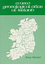 Cover of: A new genealogical atlas of Ireland