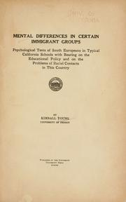 Cover of: Mental differences in certain immigrant groups | Young, Kimball