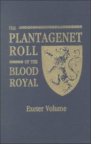 Cover of: The Plantagenet roll of the blood royal | Melville Henry Massue marquis de Ruvigny et Raineval