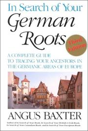In search of your German roots by Angus Baxter