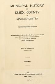 Cover of: Municipal history of Essex County in Massachusetts
