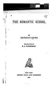 Cover of: The romantic school | Heinrich Heine