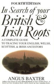 Cover of: In Search of Your British & Irish Roots A Complete Guide to Tracing Your