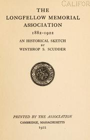 Cover of: The Longfellow Memorial Association, 1882-1922