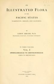 Cover of: An illustrated flora of the Pacific States