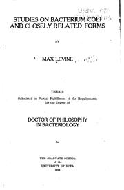 Cover of: Studies on Bacterium coli and closely related forms | Levine, Max