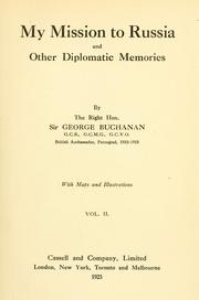 Cover of: My mission to Russia and other diplomatic memories | Buchanan, George Sir