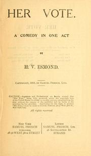 Cover of: Her vote | H. V. Esmond