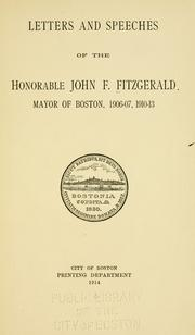 Cover of: Letters and speeches of the Honorable John F. Fitzgerald
