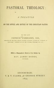 Cover of: Pastoral theology | Patrick Fairbairn