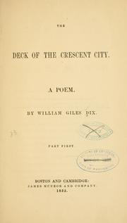 Cover of: deck of the Crescent City. | William Giles Dix