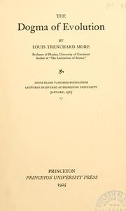 Cover of: The dogma of evolution by Louis Trenchard More