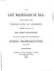 The last Macdonalds of Isla by Charles Fraser-Mackintosh