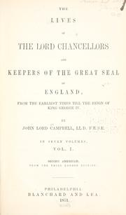 Cover of: The lives of the lords chancellors and keepers of the great seal of England