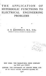 Cover of: The application of hyperbolic functions to electrical engineering problems