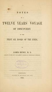 Cover of: Notes of a twelve years' voyage of discovery in the first six books of the Eneis