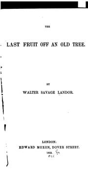Cover of: The last fruit off an old tree