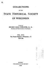 Cover of: The French regime in Wisconsin ... 1634-1760