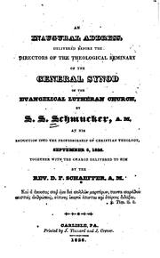 Cover of: An inaugural address, delivered before the directors of the Theological Seminary of the General Synod of the Evangelical Lutheran Church
