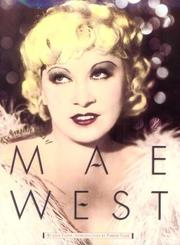 Cover of: The Complete Films Of Mae West (Citadel Film Series)