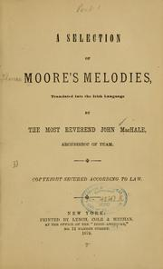 Cover of: A selection of Moore's melodies: translated into the Irish language by John MacHale.