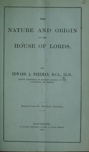 Cover of: The nature and origin of the House of lords