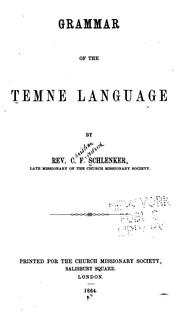 Cover of: Grammar of the Temne language | Christian Frederick Schlenker