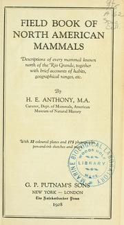Cover of: Field book of North American mammals | H. E. Anthony