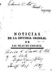 Cover of: Noticias de la historia general de las Islas de Canaria by José de Viera y Clavijo