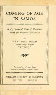 Cover of: Coming of age in Samoa; a psychological study of primitive youth for western civilisation by Margaret Mead