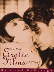 Cover of: The Fifty Most Erotic Films of All Time | Maitland McDonough
