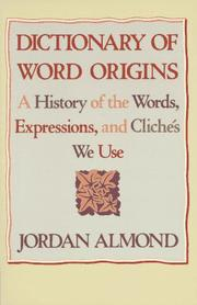 Cover of: Dictionary of word origins