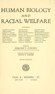 Cover of: Human biology and racial welfare | E. V. Cowdry