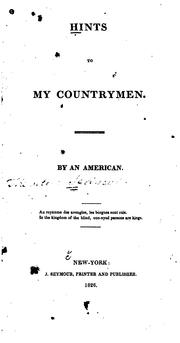 Cover of: Hints to my countrymen