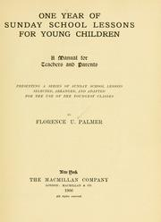 Cover of: One year of Sunday school lessons for young children by Florence U. Palmer